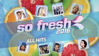 So Fresh 2016 Out Now