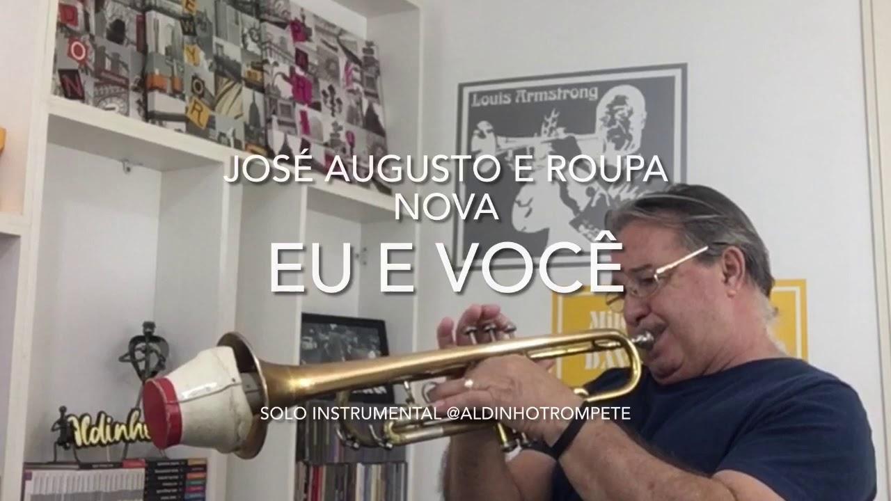 Eu e Você José Augusto e Roupa Nova solo Instrumental @aldinhotrompete