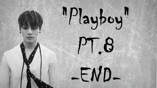 Video [JUNGKOOK FF] 【Playboy】PT.8 //FINALE. download MP3, 3GP, MP4, WEBM, AVI, FLV November 2017