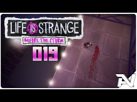 TÖDLICHES THEATER 💙 Life is Strange: Before the Storm #019 [German/HD+]