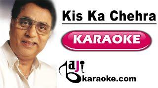 Kis ka chehra ab main dekhoon - Video Karaoke - Jagjit Singh - by Baji Karaoke