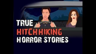 Creepy TRUE Hitchhiking Horror Stories Animated