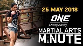 Martial Arts Minute   25 May 2018