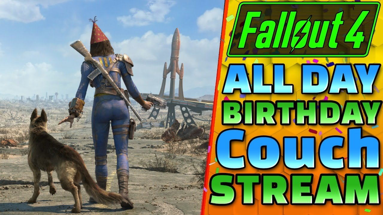 All Day BIRTHDAY Live Stream - FALLOUT 4 - 1440P 60 FPS Live