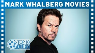 Top 10 Best Mark Wahlberg Movies