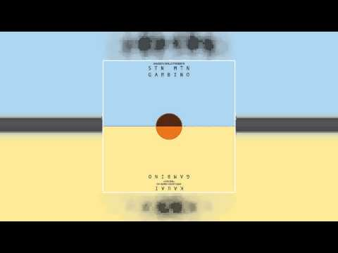 Childish Gambino - Sober STN MTN  Kauai Official Audio