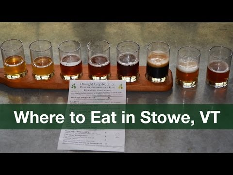 Where to Eat in Stowe, Vermont: CROP Bistro - Taste Trekkers Video