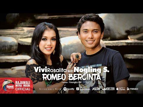 Vivi Rosalita & Noglins S. - Romeo Bercinta [OFFICIAL]