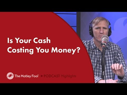Is Your Cash Costing You Money?