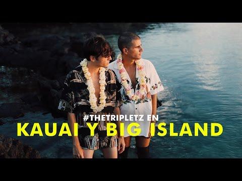 #TheTripletz en Hawaii: KAUAI & BIG ISLAND - VLOG