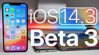 iOS 14.3 Beta 3 is Out! - What's New?