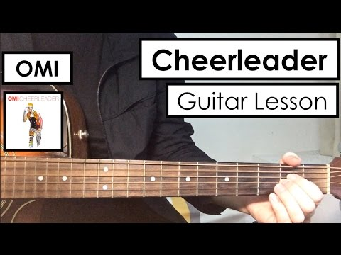 OMI - Cheerleader | Guitar Tutorial (Lesson) | Only 3 Easy Chords ...