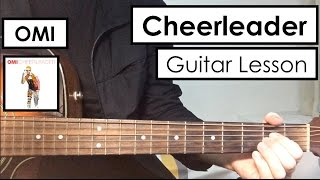 OMI - Cheerleader | Guitar Tutorial (Lesson) | Only 3 Easy Chords