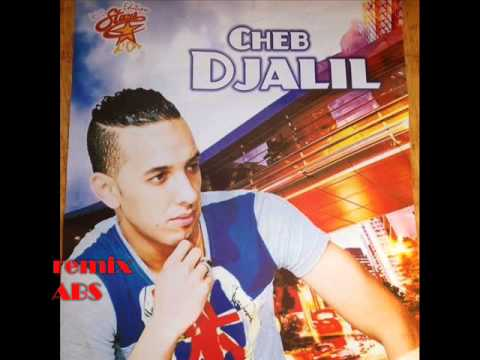 Cheb Djalil -- Had Chira Jlalha Maleh 2014 - remix ABS