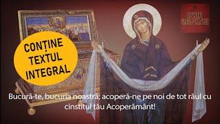 Acatistul Sfântului Acoperământ al Maicii Domnului / conține textul INTEGRAL