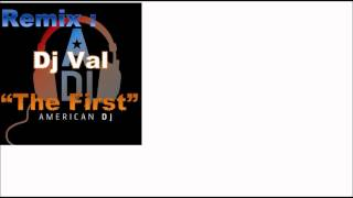 DJ Val The First: party rock mix