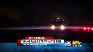 Idaho Falls Straw Maze Fire