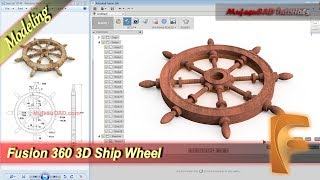 Fusion 360 Tutorial 3d Modeling Ship Wheel Practice Exercise 15