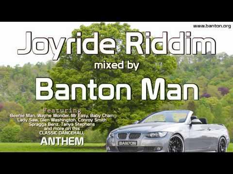 Joyride Riddim mixed by Banton Man