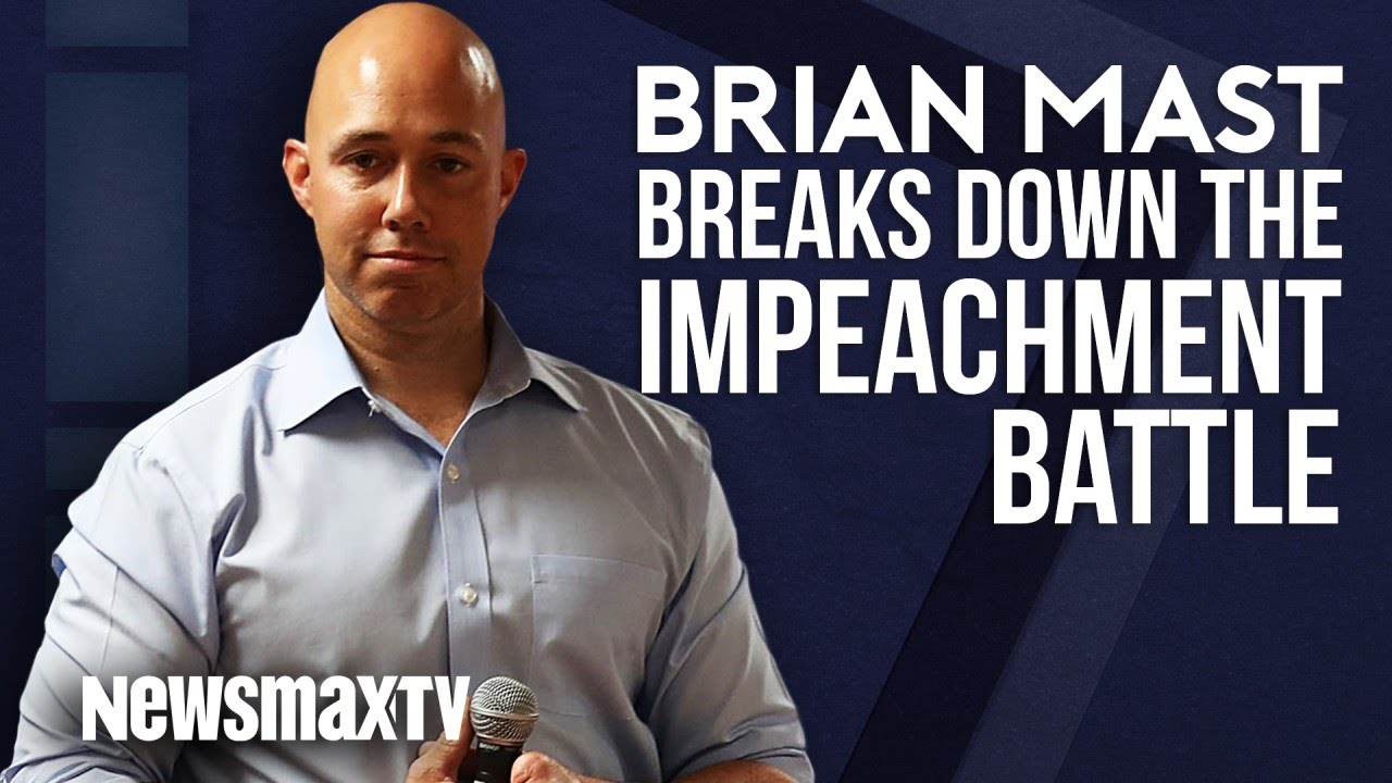 Newsmax Brian Mast Breaks Down the Impeachment Battle