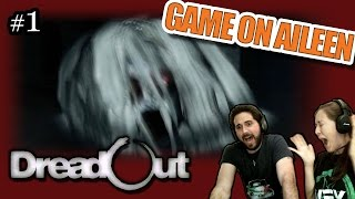 MY PANTS ARE DAMP | DREADOUT (Full) | #1 - Someone please hold my hand.