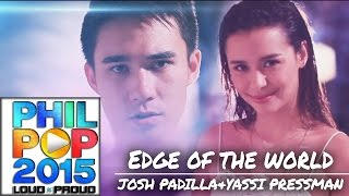 Josh Padilla & Yassi Pressman - Edge Of The World [Official MV] BEST MUSIC VIDEO PHILPOP 2015