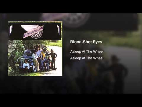 Asleep At The Wheel - Blood Shot Eyes