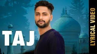 TAJ (Lyrical ) | GURI DHINDSA | New Punjabi Songs 2018 | MAD 4 MUSIC