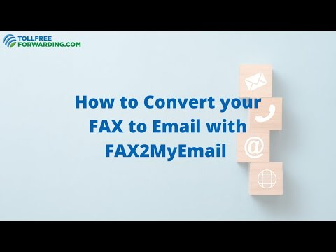 how-to-convert-fax-to-email-with-fax2myemail-|-tollfreeforwarding.com