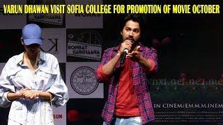 Varun Dhawan &  Banita Sandhu Promotes Upcoming Movie October At Sofia College     TVNXT Bollywood