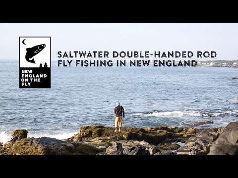 How To: Double-Hand Fly Fishing In Saltwater In New England