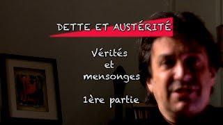 Claude Vaillancourt Dette et austérité : Vérités et mensonges Partie 1