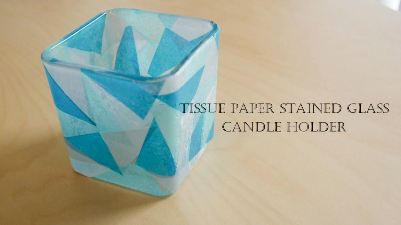 How to make tissue paper stained glass candle holder for How to make glass candle holders