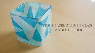 How to make Tissue paper stained glass - candle holder