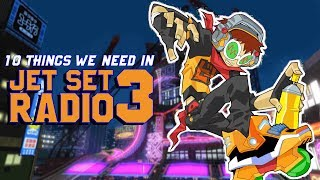 10 Things We Need In Jet Set Radio 3 - FalseProof