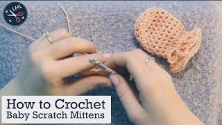 How to Crochet Baby Scratch Mittens: *UPDATED* Crochet Tutorial for Beginners | Last Minute Laura