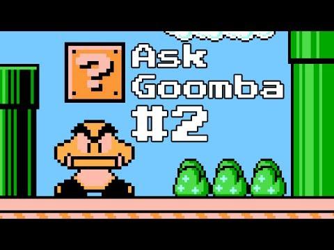 Ask Goomba #2