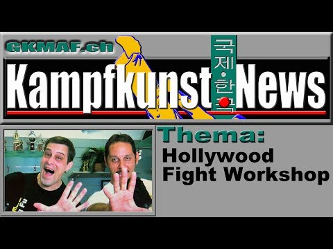 Hollywood Fight Workshop - including background infos, interviews and more!