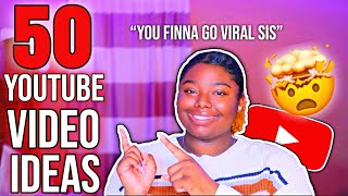 50+ VIRAL YOUTUBE VIDEO IDEAS THAT WILL BLOW YOUR CHANNEL UP   2020