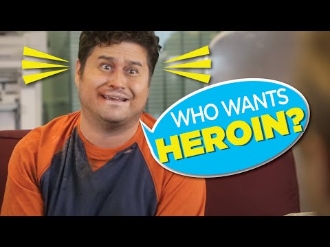 You have GOT to Try Heroin (Hardly Working)