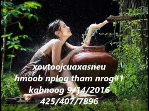 xovtoojcuaxasneu hmoob nplog tham nrog #1kab noog 9/14/2016