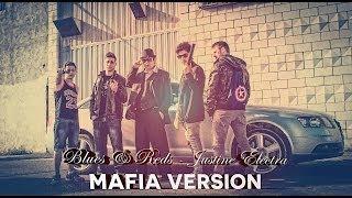 Mafia Version (Blues & Reds - Justine Electra) Short Film
