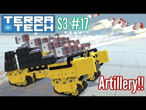 Terratech | Ep17 S3 | Artillery Style Craft!! | Terratech v0.7.8.4 Gameplay