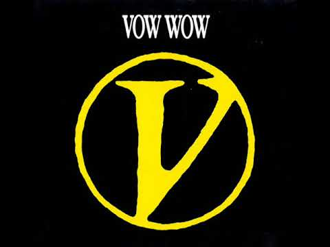 Vow Wow Cry No More