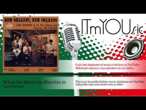 Lino Patruno - When the Saints Go Marchin in