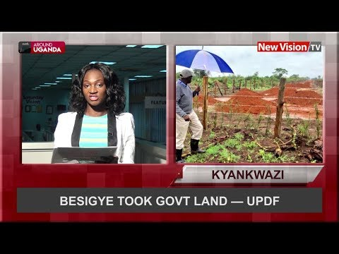 Around Uganda  Besigye took govt land — UPDF