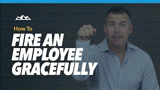 How To Fire Somęone (How To Fire an Employee Gracefully)