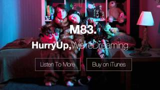 M83 - When Will You Come Home? (audio)