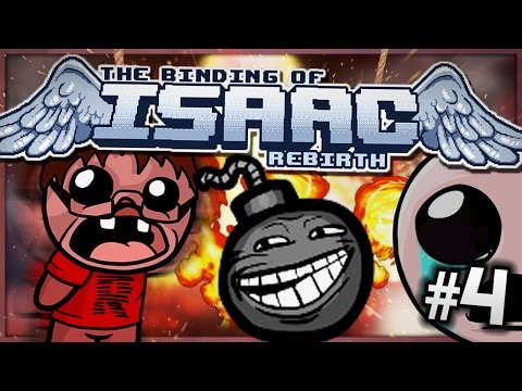 The Binding of Isaac: Rebirth - INFURIATING TROLL! (Episode 4)