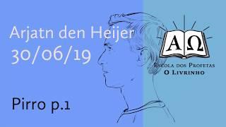 Pirro p.1   Arjan den Heijer (26/06/19)